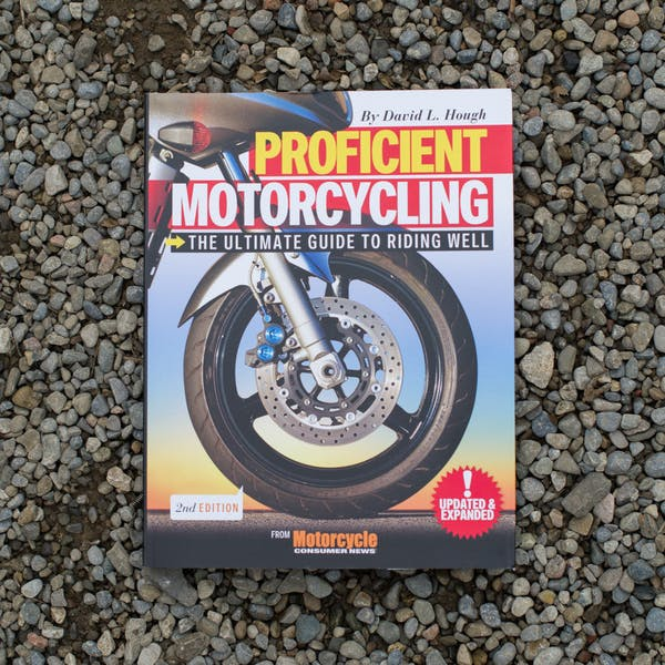 Proficient Motorcycling: The Ultimate Guide to Riding Well Book