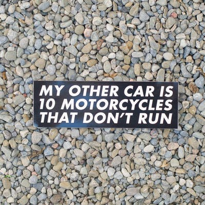 Town Moto - My other car is 10 motorcycles that don't run